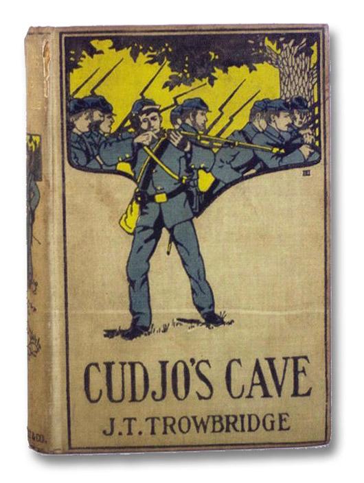 Cudjo's Cave, Trowbridge, J.T.
