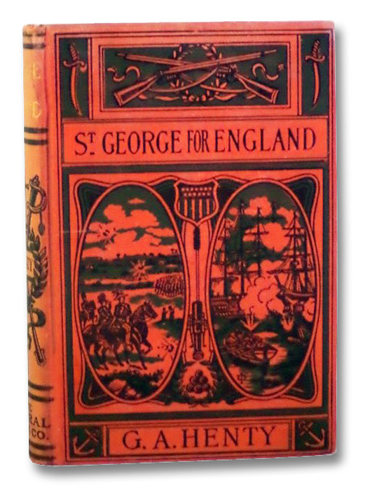 St. George for England: A Tale of Cressy and Poitiers, Henty, G.A.