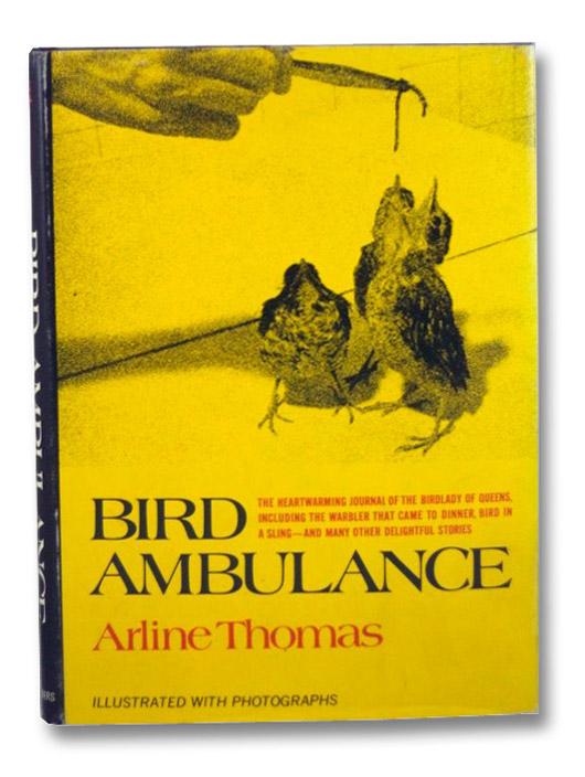 Bird Ambulance, Thomas, Arline