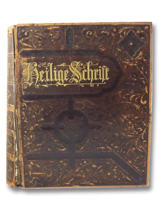 Die Heilige Schrift fur Hausliche Erbauung und Belehrung, enthaltend Das Alte und Neue Testament in der Uebersetzung von Dr. Martin Luther, mit Handparallelen, Luther, Martin