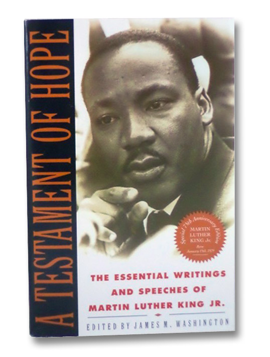A Testament of Hope: The Essential Writings and Speeches of Martin Luther King Jr., King, Jr., Martin Luther; Washington, James M.