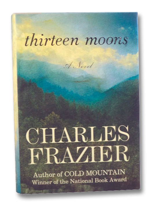 Thirteen Moons: A Novel, Frazier, Charles