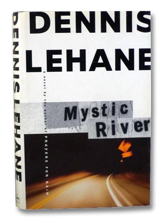 Mystic River, Lehane, Dennis