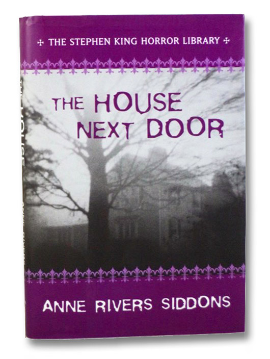 The House Next Door (The Stephen King Horror Library), Siddons, Anne River; King, Stephen