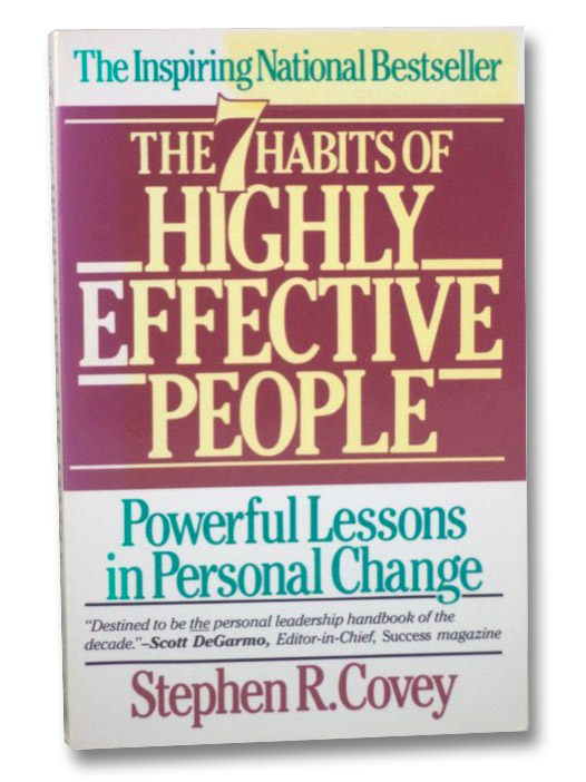 The 7 Habits of Highly Effective People: Powerful Lessons in Personal Change, Covey, Sean