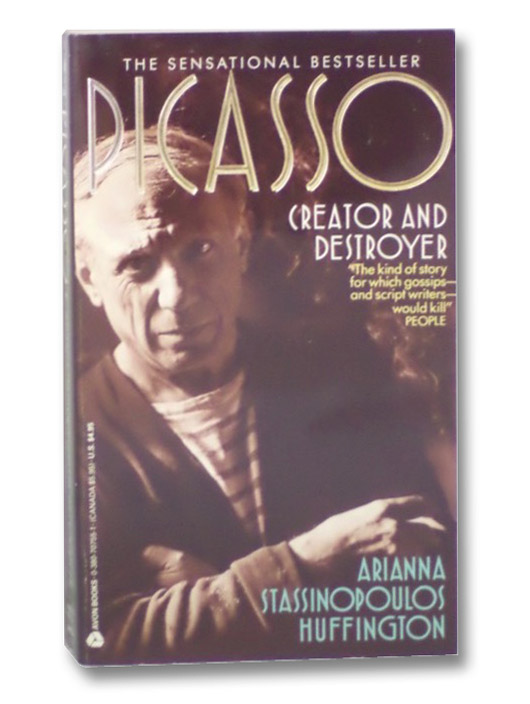 Picasso: Creator and Destroyer, Huffington, Arianna Stassinopoulos