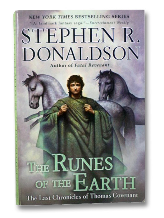 The Runes of the Earth (The Last Chronicles of Thomas Covenant Book 1), Donaldson, Stephen R.
