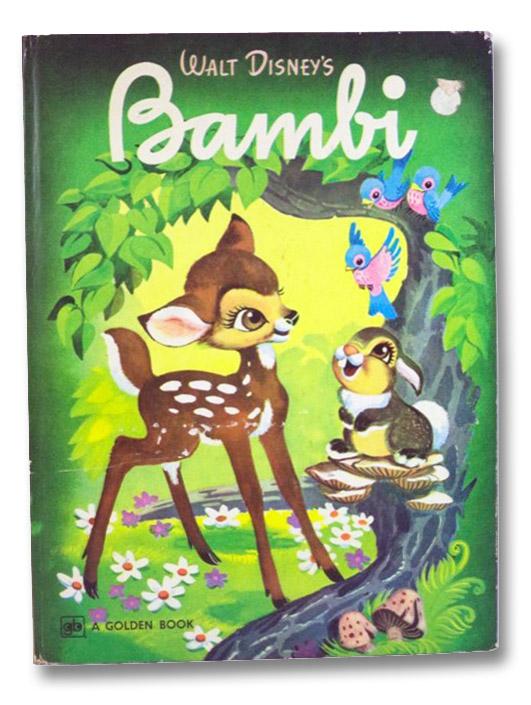 Walt Disney's Bambi: Based on the Original Story by Felix Salten, [Salten, Felix]
