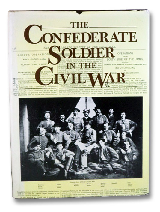 The Confederate Soldier in the Civil War: The Campaigns, Battles, Sieges, Charges and Skirmishs, Lee, Robert E.