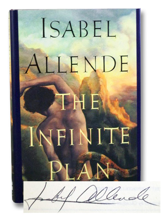 The Infinite Plan, Allende, Isabel; Peden, Margaret Sayers
