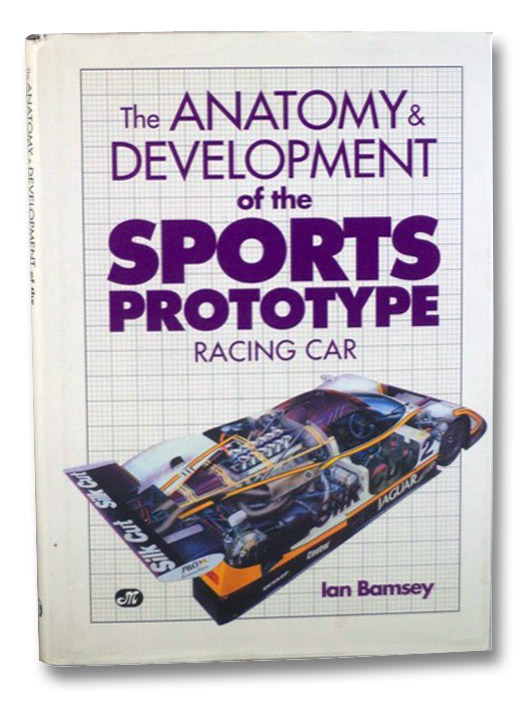 The Anatomy & Development of the Sports Prototype Racing Car, Bamsey, Ian