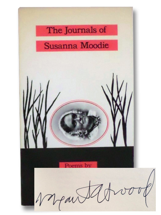 The Journals of Susanna Moodie: Poems, Atwood, Margaret