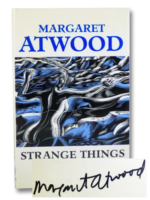 Strange Things (Clarendon Lectures in English Literature, 1991), Atwood, Margaret