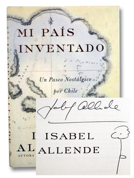 Mi Pais Inventado: Un Paseo Nostalgico por Chile, Allende, Isabel