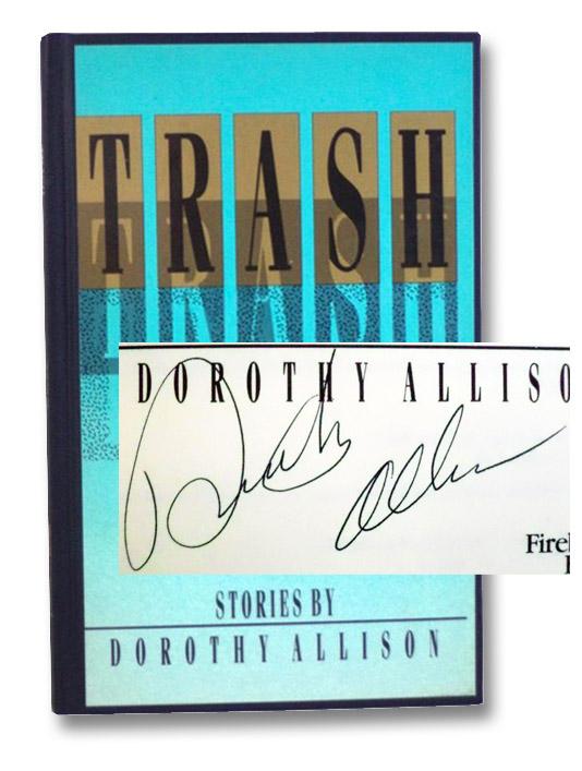 Trash: Stories, Allison, Dorothy