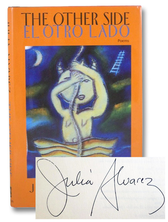 The Other Side (El Otro Lado): Poems, Alvarez, Julia