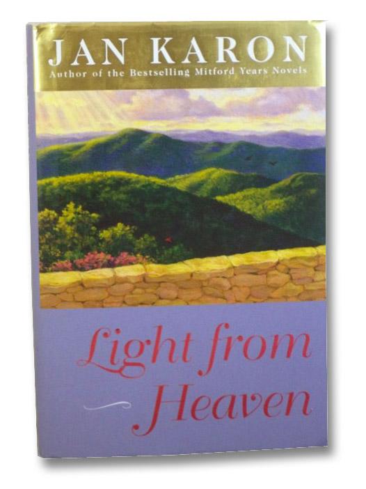 Light from Heaven (Mitford Years Series), Karon, Jan