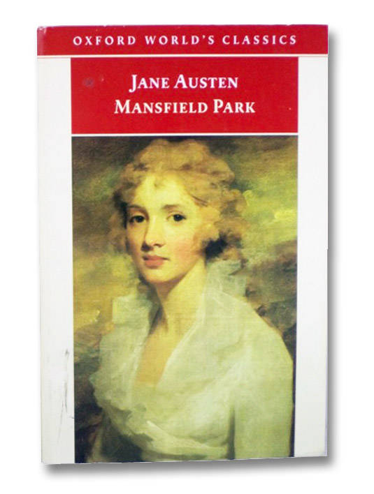 Mansfield Park (Oxford World's Classics), Austen, Jane; Kinsley, James (Editor); Butler, Marilyn (Introduction); Lucas, John