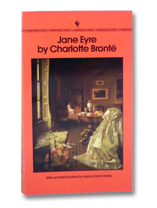 Jane Eyre (Bantam Classic), Bronte, Charlotte; Oates, Joyce Carol (Introduction)