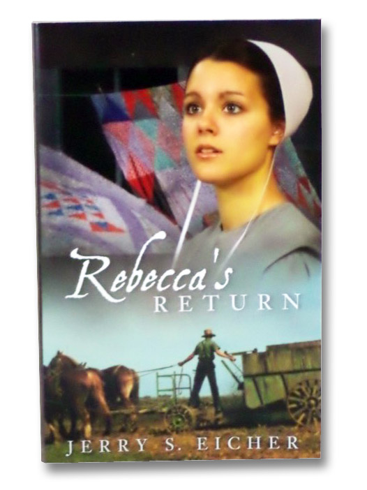 Rebecca's Return, Eicher, Jerry S.