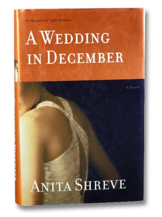 A Wedding in December, Shreve, Anita