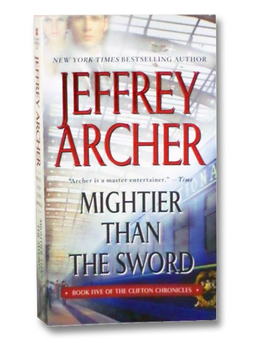 Mightier Than the Sword: A Novel, Archer, Jeffrey