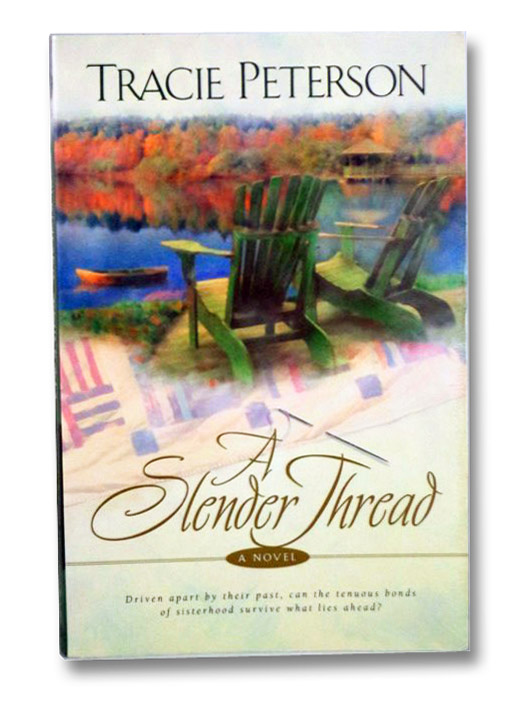 A Slender Thread, Peterson, Tracie