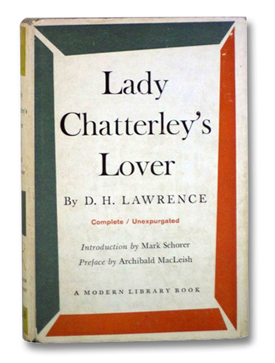 Lady Chatterley's Lover (The Modern Library of the World's Best Books, ML 148), Lawrence, D.H.; Schorer, Mark; MacLeish, Archibald