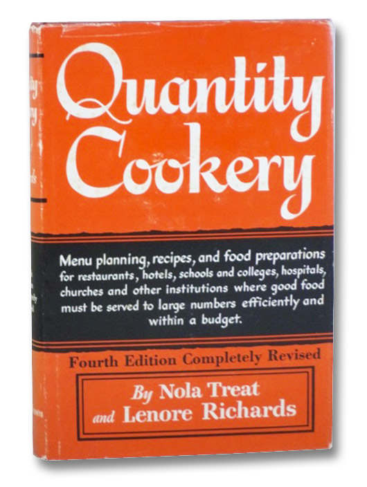 Quantity Cookery: Menu Planning and Cooking for Large Numbers, Treat, Nola; Richards, Lenore