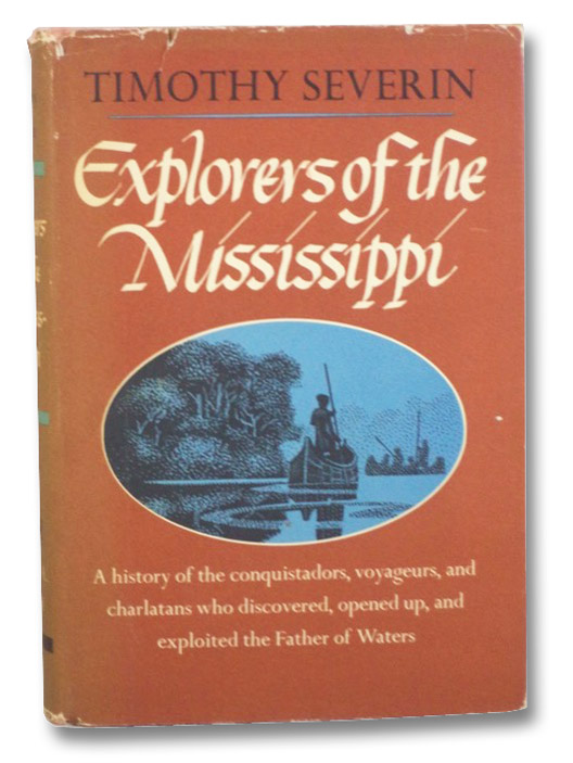 Explorers of the Mississippi, Severin, Timothy