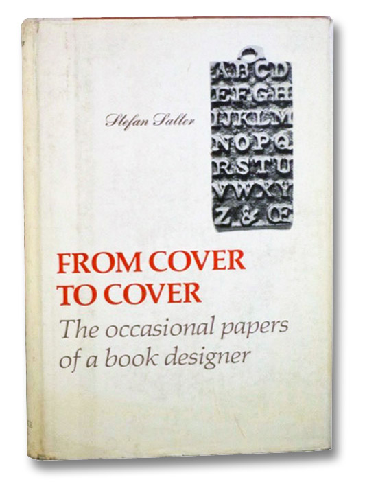 From Cover to Cover: The Occasional Papers of a Book Designer, Salter, Stefan