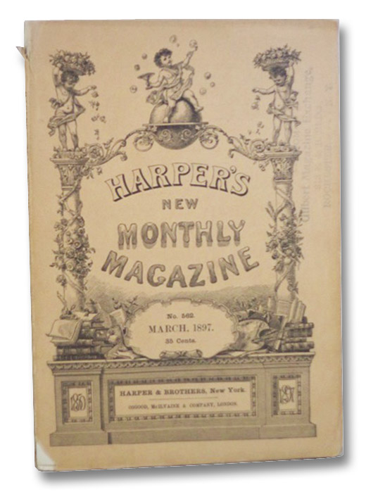 Harper's New Monthly Magazine (No. 562, March 1897), Warner, Charles Dudley; Hutton, Laurence, et al