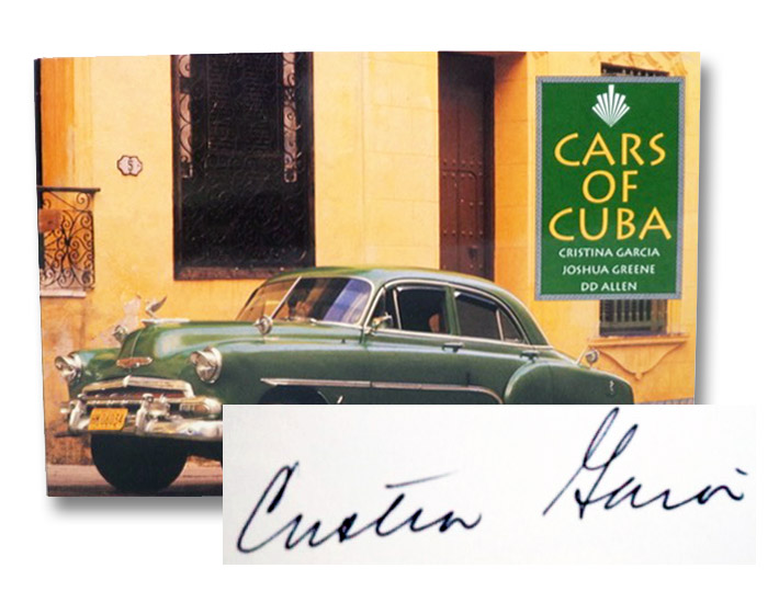 Cars of Cuba, Garcia, Cristina; Greene, Joshua; Allen, DD