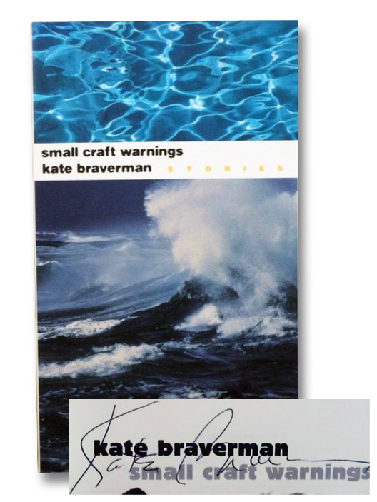 Small Craft Warnings: Stories, Braverman, Kate