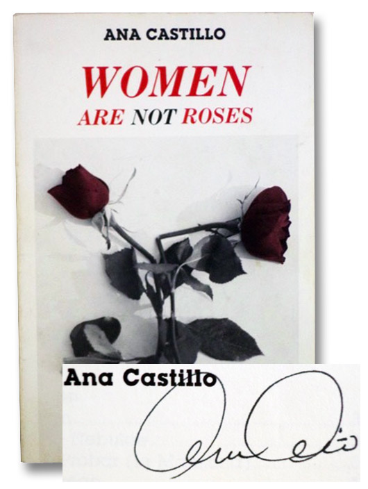 Women Are Not Roses (An Arte Publico Press Book), Catillo, Ana