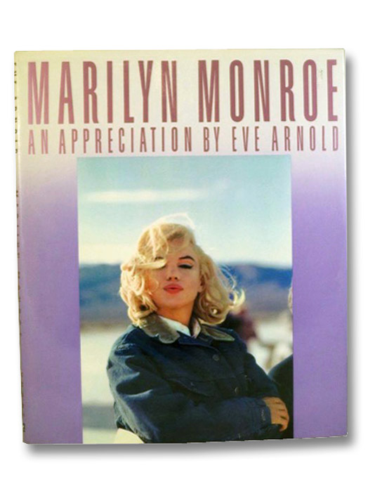 Marilyn Monroe: An Appreciation, Arnold, Eve