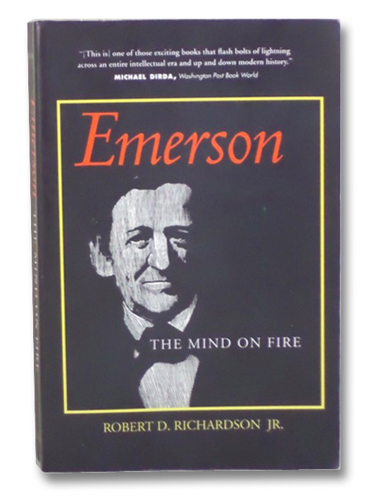 Emerson: The Mind on Fire, Richardson, Robert