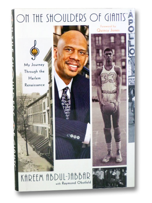 On the Shoulders of Giants: My Journey Through the Harlem Renaissance, Abdul-Jabbar, Kareem; Obstfeld, Raymond; Jones, Quincy (Foreword)