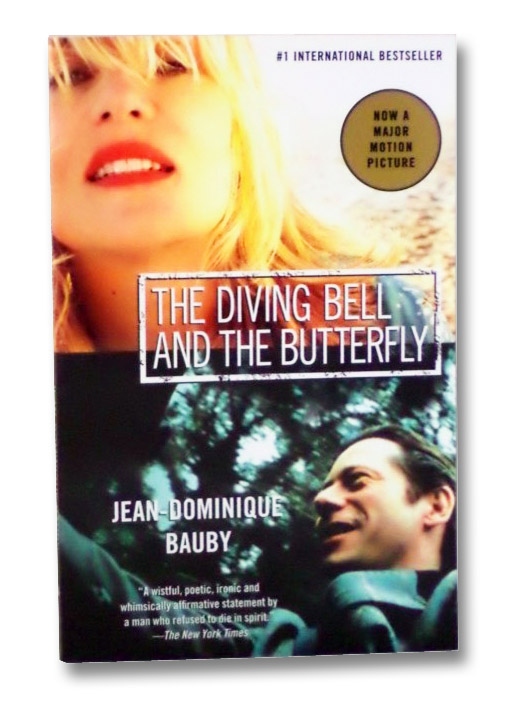 The Diving Bell and the Butterfly: A Memoir of Life in Death, Bauby, Jean-Dominique; Leggatt, Jeremy
