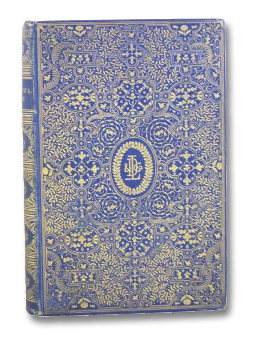 The Poetical Works of Owen Meredith (Robert, Lord Lytton), Meredith, Owen (Robert, Lord Lytton)