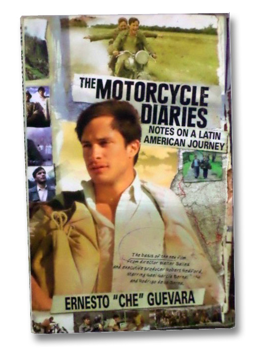 The Motorcycle Diaries: Notes on a Latin American Journey, Guevara, Ernesto 'Che'; Guevara, Aleida; Vitier, Cintio