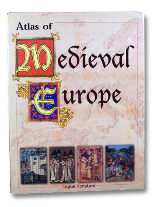 Atlas of Medieval Europe, Konstam, Angus