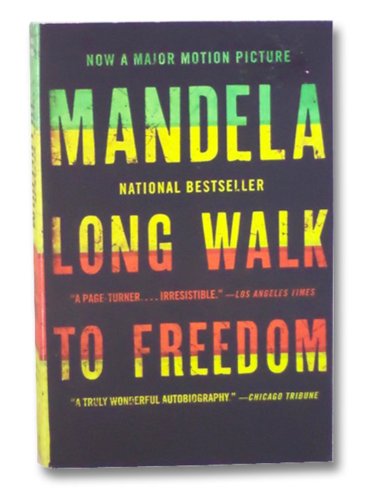 Long Walk to Freedom: The Autobiography of Nelson Mandela, Nelson Mandela