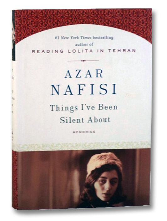 Things I've Been Silent About: Memories, Nafisi, Azar