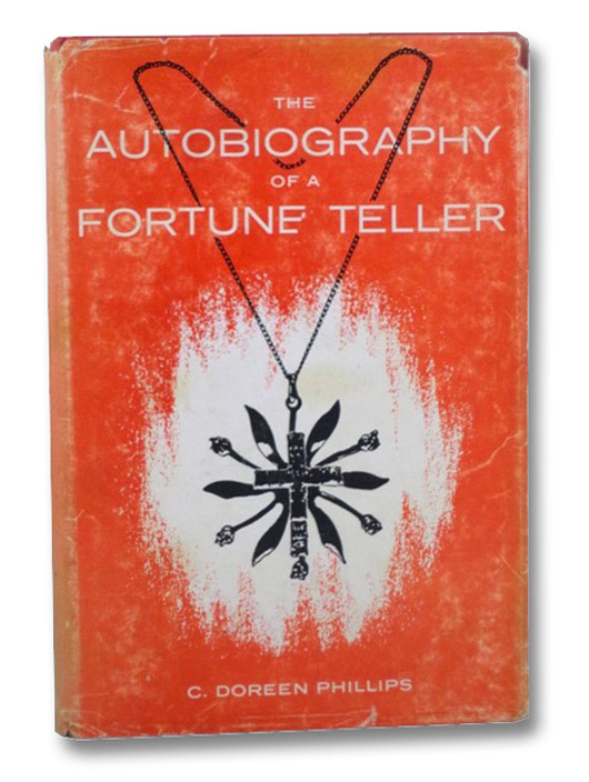 The Autobiography of a Fortune Teller, Phillips, Doreen