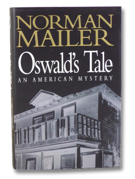 Oswald's Tale: An American Mystery, Mailer, Norman