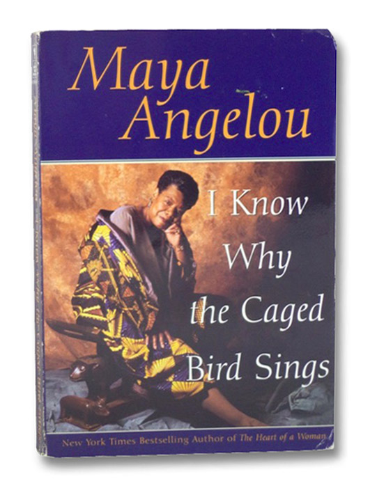 I Know Why the Caged Bird Sings, Angelou, Maya