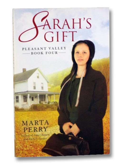 Sarah's Gift (Pleasant Valley, Book 4), Perry, Marta