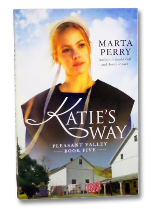 Katie's Way (Pleasant Valley, Book 5), Perry, Marta