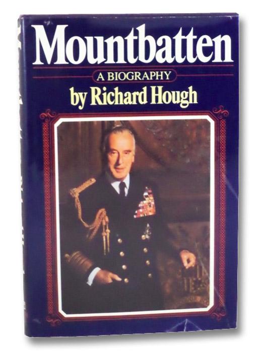 Mountbatten: A Biography, Hough, Richard